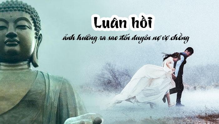 duyen-no-vo-chong-va-su-anh-huong-cua-luan-hoi-081307