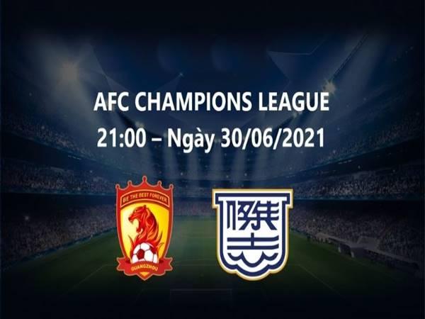 Soi kèo Guangzhou FC vs Kitchee, 21h00 ngày 30/6